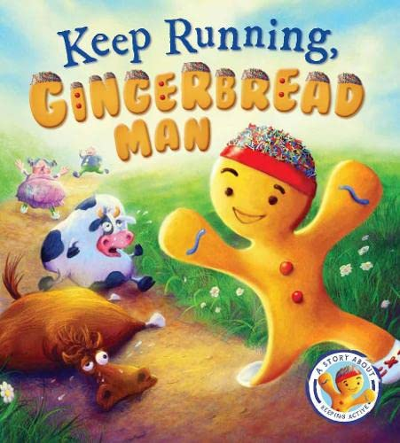9781781716502: Fairytales Gone Wrong: Keep Running Gingerbread Man: A Story About Keeping Active