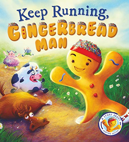 9781781716519: Fairytales Gone Wrong: Keep Running Gingerbread Man: A Story About Keeping Active