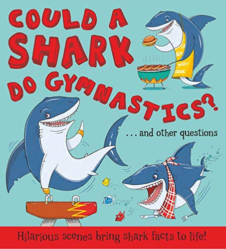 9781781716632: Could a Shark Do Gymnastics?