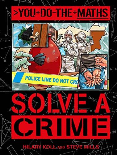 9781781716953: You Do the Maths: Solve a Crime