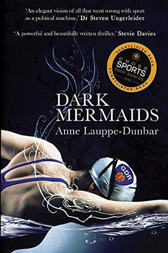 Dark Mermaids: Anne Lauppe Dunbar