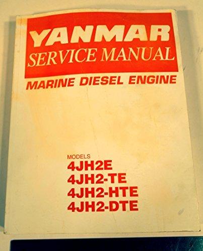 9781781749050: Yanmar Marine Diesel Engine 4JH2E, 4JH2-TE, 4JH2-HTE, 4JH2-DTE: Service Manual