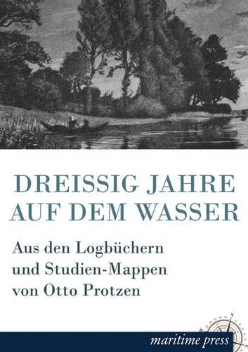 9781781749159: Dreissig Jahre Auf Dem Wasser (German Edition)