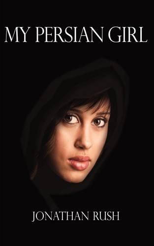 9781781763612: My Persian Girl
