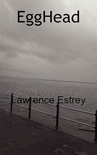 Egghead: Lawrence Estrey