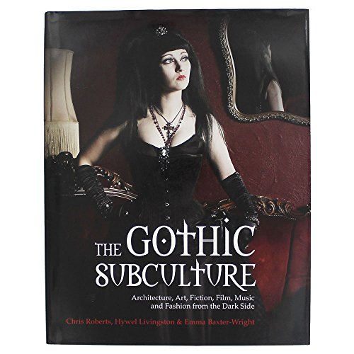 9781781771600: The Gothic Subculture