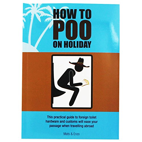 9781781772058: How To Poo On Holiday