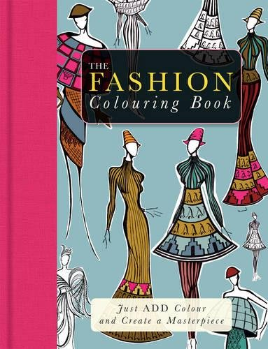 9781781772560: The Fashion Colouring Book