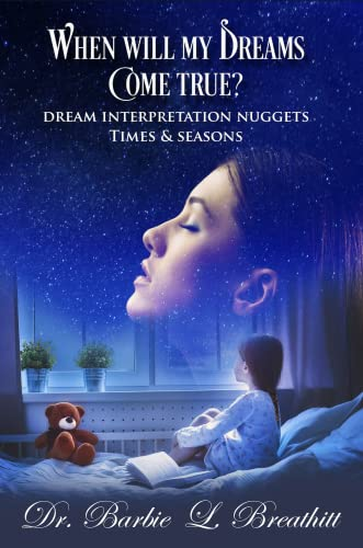 When Will My Dreams Come True? (Dream Encounter Symbols) (1781777764) by Barbie Breathitt
