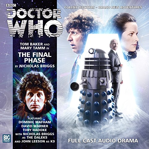 The Final Phase (Doctor Who: The Fourth Doctor Adventures): Nicholas Briggs