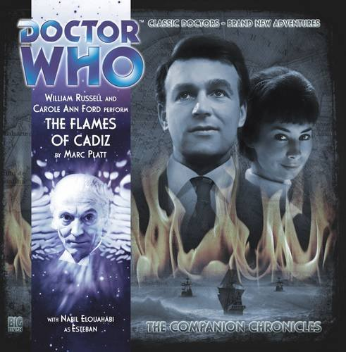 9781781780619: The Flames of Cadiz (Doctor Who: The Companion Chronicles)