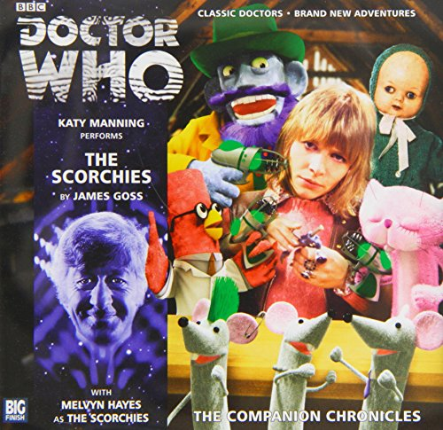 The Scorchies (Doctor Who: The Companion Chronicles): James Goss