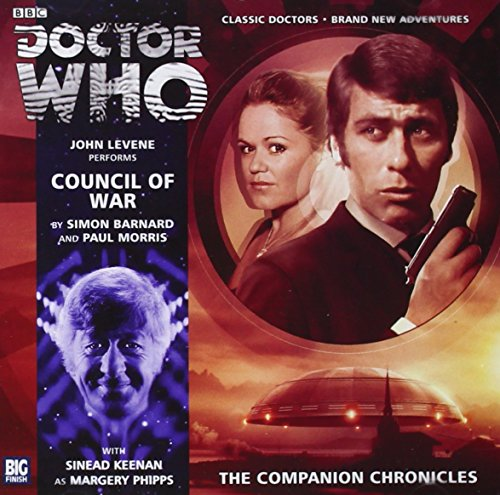 9781781780671: Council of War (Doctor Who: The Companion Chronicles)