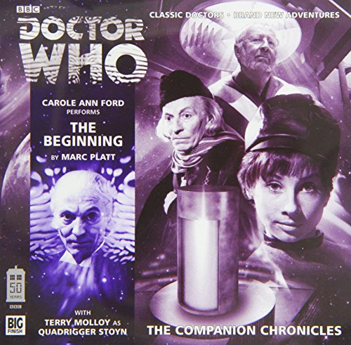 The Beginning (Doctor Who: The Companion Chronicles): Platt, Marc
