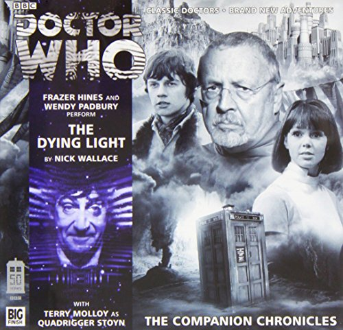 9781781780886: The Dying Light (Doctor Who: The Companion Chronicles)