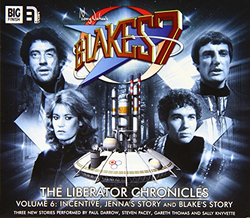 9781781781005: The Liberator Chronicles: Volume 6 (Blake's 7)