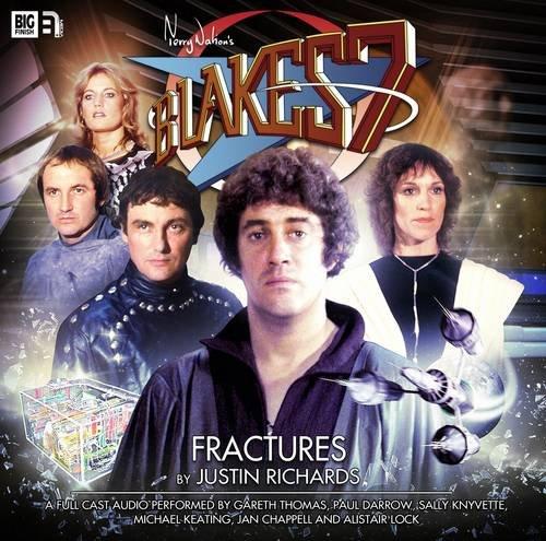 9781781782705: Fractures (Blake's 7: The Classic Audio Adventures)