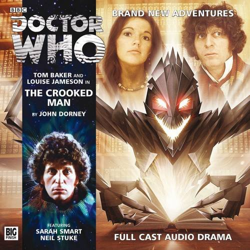 The Crooked Man (Doctor Who: The Fourth Doctor Adventures): Dorney, John