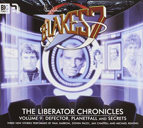 The Liberator Chronicles: Volume 9 (Blake's 7): Wright, Mark, Scott, Cavan