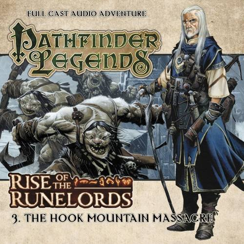 Rise of the Runelords: The Hook Mountain: Mark Wright, John