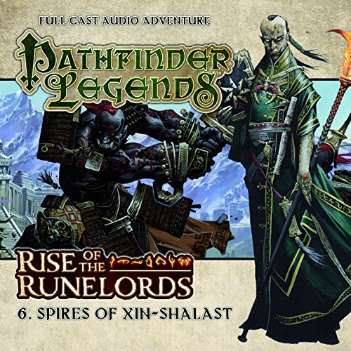 Rise of the Runelords: Spires of Xin-Shalast (Pathfinder Legends): Scott, Cavan