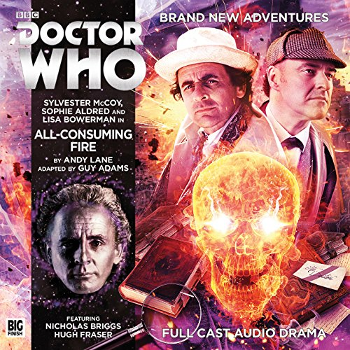 9781781787014: All Consuming Fire (Doctor Who - Novel Adaptations)