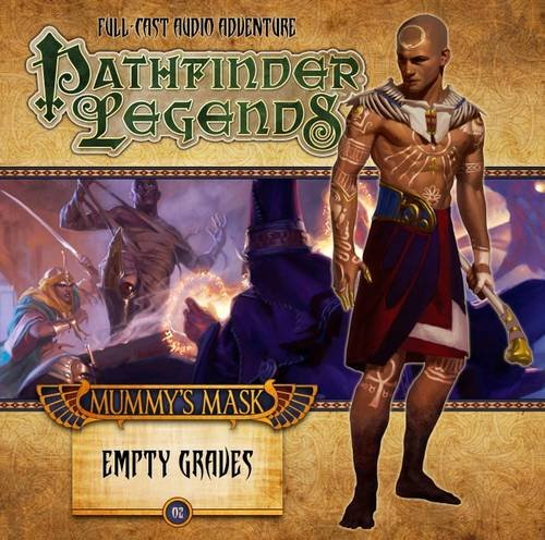 9781781789308: The Mummy's Mask: Empty Graves (Pathfinder Legends)