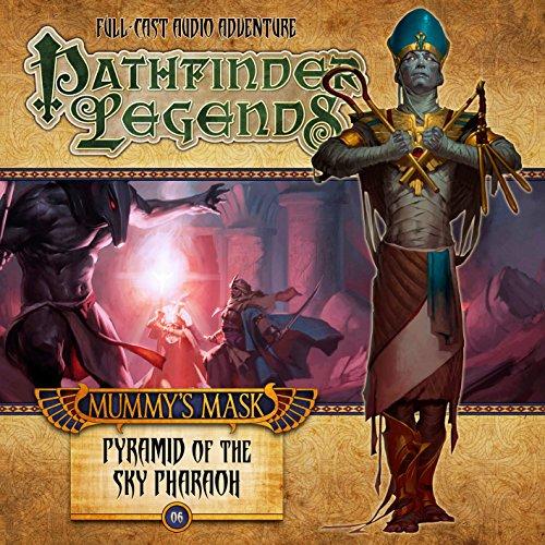 9781781789384: The Mummy's Mask: Pyramid of the Sky Pharoah (Pathfinder Legends)