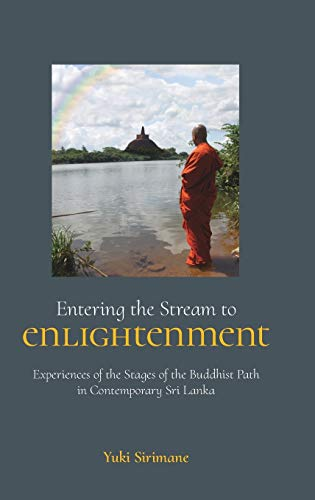 9781781792032: Entering the Stream to Enlightenment: Experiences of the Stages of the Buddhist Path in Contemporary Sri Lanka