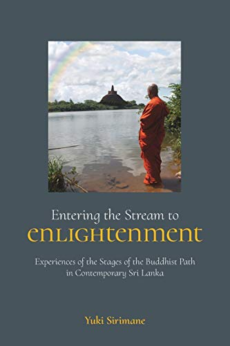 9781781792049: Entering the Stream to Enlightenment: Experiences of the Stages of the Buddhist Path in Contemporary Sri Lanka