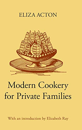 Modern Cookery for Private Families: Acton, Eliza