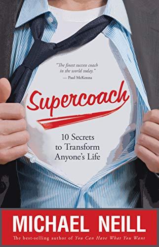 9781781800188: Supercoach: 10 Secrets To Transform Anyone's Life