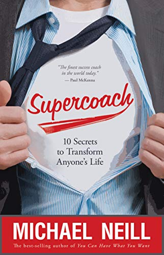 9781781800188: Supercoach: 10 Secrets To Transform Anyone's Life
