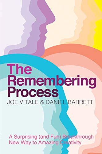The Remembering Process (1781800618) by Dr Joe Vitale