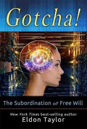 9781781800805: Gotcha!: The Subordination of Free Will