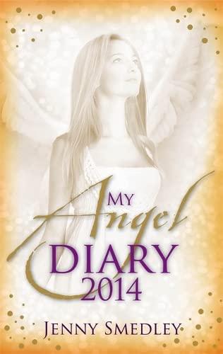 My Angel Diary 2014 (Diaries): Smedley, Jenny