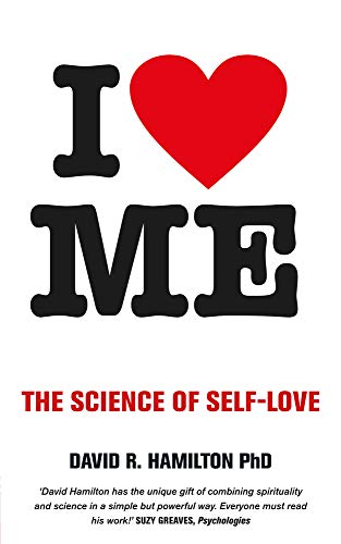9781781801840: I Heart Me: The Science of Self-Love