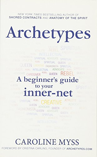 Archetypes A Beginners Guide To Your Inner Net Paperback By
