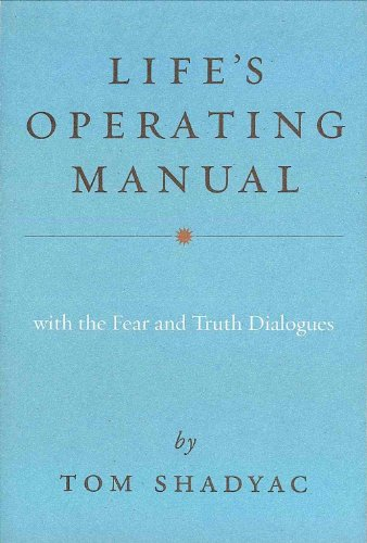 9781781801932: Life's Operating Manual: With the Fear and Truth Dialogues