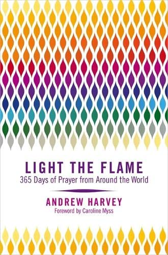 9781781801987: Light the Flame: 365 Days of Prayer from Around the World