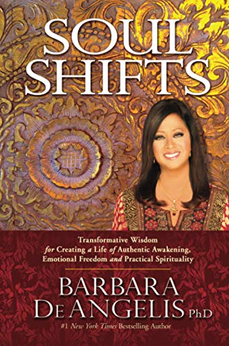 9781781802489: Soul Shifts: Transformative Wisdom for Creating a Life of Authentic Awakening, Emotional Freedom & Practical Spirituality