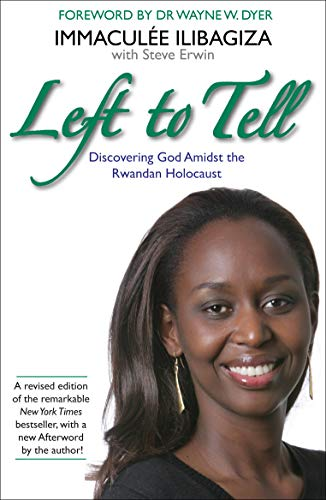 9781781802953: Left to Tell: One Woman's Story of Surviving the Rwandan Genocide