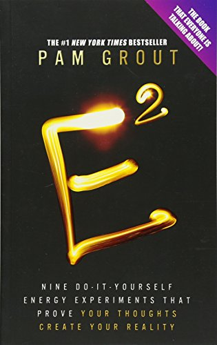 9781781803066: E-Squared Nine Do-It-Yourself Energy Experiments That Prove Your Thoughts Create Your Reality