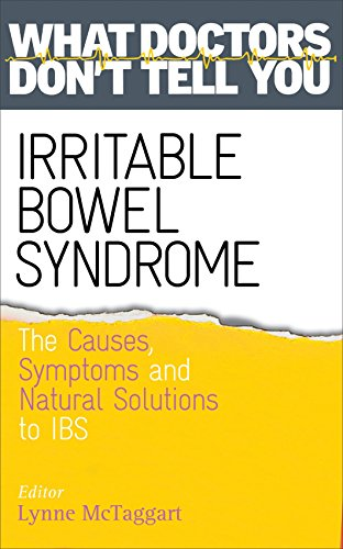 9781781803370: Irritable Bowel Syndrome: Causes, Symptoms and Natural Solutions (What Doctors Don't Tell You)