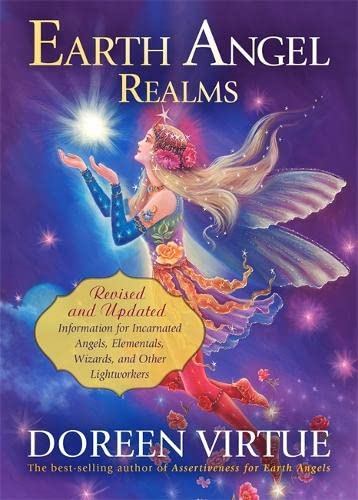 9781781803479: Earth Angel Realms: Revised and Updated Information for Incarnated Angels, Elementals, Wizards and Other Lightworkers