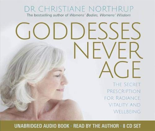 9781781803981: Goddesses Never Age: The Secret Prescription for Radiance, Vitality and Wellbeing