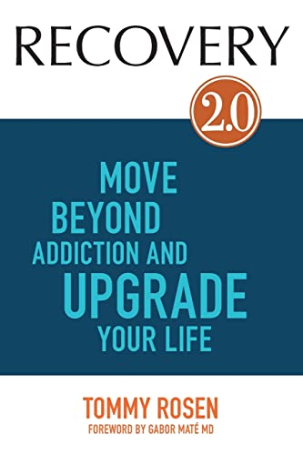 9781781804605: RECOVERY 2.0: Move Beyond Addiction and Upgrade Your Life
