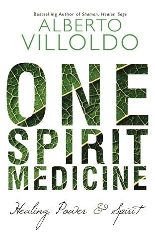 9781781804803: One Spirit Medicine: Ancient Ways To Ultimate Wellness