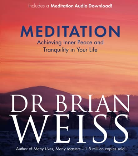9781781804926: Meditation: Achieving Inner Peace and Tranquility in Your Life