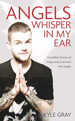 9781781805008: Angels Whisper in My Ear: Incredible Stories of Hope and Love from the Angels